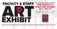 Faculty & Staff Art Exhibit May 1 - August 22